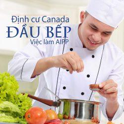 Định cư Canada chương trình AIPP: Việc làm Đầu bếp