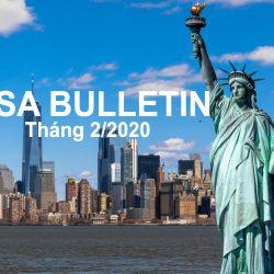 Bản tin thị thực Mỹ Visa Bulletin tháng 2/2020: Tiếp tục cấp phát visa EB-5 đầu tư gián tiếp qua trung tâm vùng