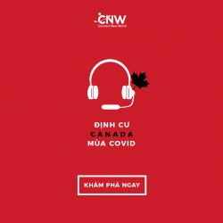 Tọa đàm trực tuyến: BÍ QUYẾT ĐẦU TƯ KINH DOANH & ĐỊNH CƯ CANADA, PNP DOANH NHÂN THÀNH CÔNG. TÌM HIỂU TẠI NHÀ – CHUẨN BỊ HỒ SƠ TỪ SỚM