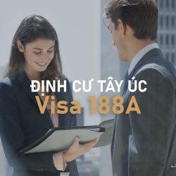 Cách định cư Tây Úc bằng visa 188A diện Doanh nhân kinh doanh sáng tạo và đầu tư