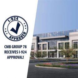 Dự án EB-5 Nhóm 78 của CMB: Được phê duyệt đơn I-924 ngay giữa đại dịch COVID-19